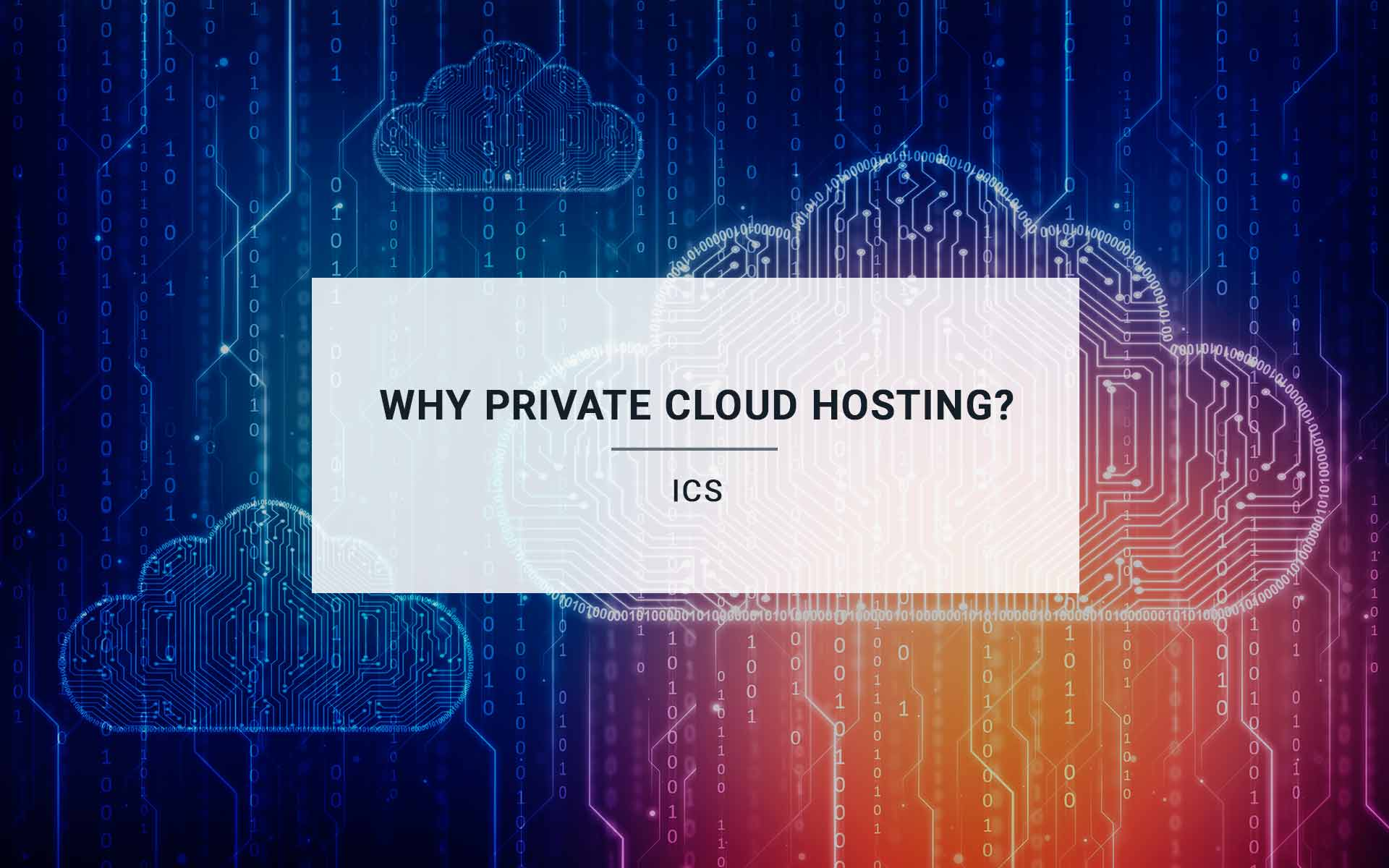 Why Private Cloud Hosting?
